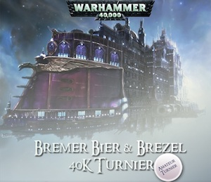 1. Bier und Brezel 8th Edition 40k Turnier